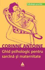 Ghidul psihologic pentru sarcina si maternitate