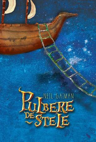 Pulbere de stele de Neil Gaiman