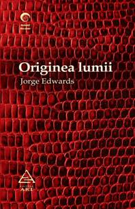 Jorge Edwards, Originea lumii