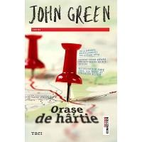 Orase de hartie – John Green