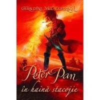 Peter Pan in haina stacojie – Geraldine Mccaughrean
